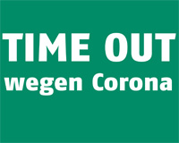 Time Out wegen Corona.